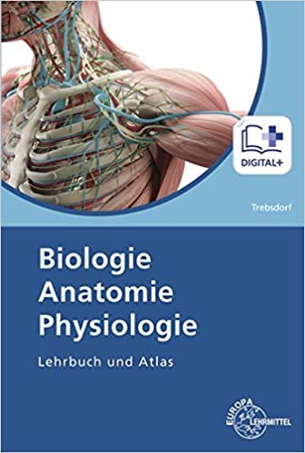 Download PDF Biologie, Anatomie, Physiologie: Lehrbuch und Atlas ...