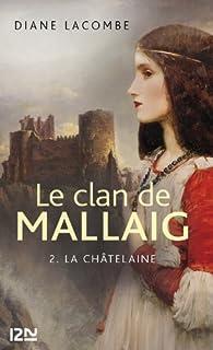 Le clan de Mallaig tome 2 par Diane Lacombe