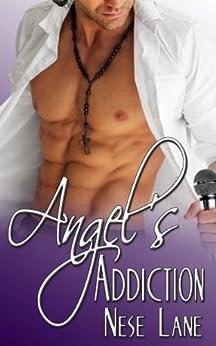 Angel's Addiction (Rockin' Hard Book 1) by [Lane, Nese]