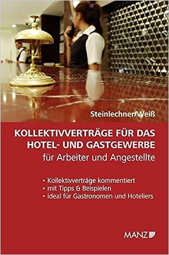 Kollektivverträge Für Das Hotel Und Gastgewerbe Für Arbeiter Und