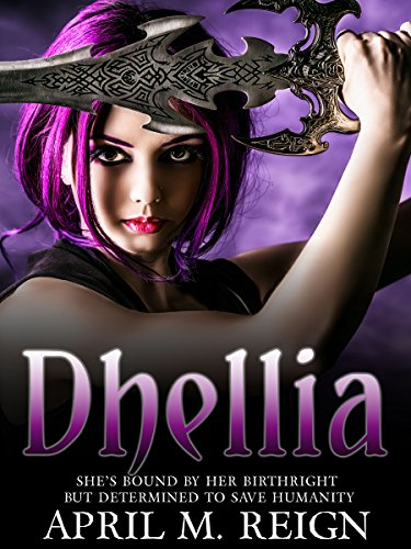 Dhellia  | Vampire Books: The Dhellia Series Book 1  | Teen & Young Adult Paranormal Romance (The Dhellia Series - Vampire Romance)