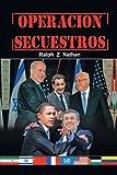 Operacion Secuestros, Ralph Z. Nathan, 1463345410