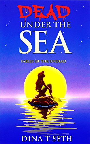 Zombie Kids Books : Death Under the Sea (from Little Mermaid) - Fables of the Undead ( zombie books fiction,zombie books for kids,zombie books for kids) ... for kids - Fables of the Undead Book 1) (Scary Stories To Tell In The Dark Images)