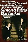Simon and Garfunkel The Chord Songbook (Paul Simon/Simon & Garfunkel)
