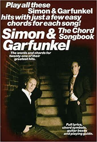 Simon and Garfunkel Chord Songbook LC Paul Simon/Simon & Garfunkel ...