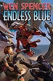 Endless Blue, Wen Spencer, 1416573852