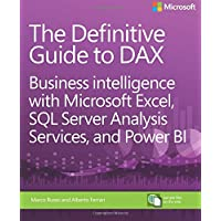 Definitive Guide to DAX, The: Business intelligence with Microsoft Excel, SQL Server Analysis Services, and Power BI (Business Skills)