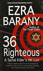 36 Righteous: A Serial Killer's Hit List by Ezra Barany (2014-04-06)
