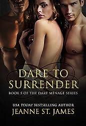 Dare to Surrender (Dare Menage Series Book 5)