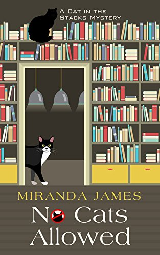 Download No Cats Allowed (A Cat in the Stacks Mystery) PDF