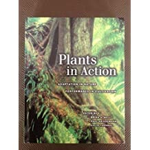 Plants in Action: Adaptation in Nature, Performance in Cultivation