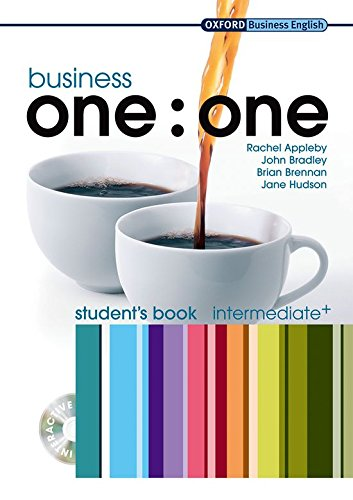 Business one:one Intermediate: MultiROM included Student's Book Pack (Oxford Business English)