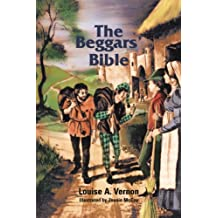 The Beggars' Bible (Louise A. Vernon Religious Heritage Series)