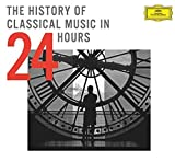 Music : The History Of Classical Music In 24 Hours [24 CD][Limited Edition]