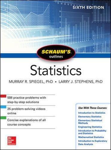 Schaum's Outline of Statistics, Sixth Edition (Schaum's Outlines)