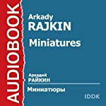 Miniatures [Russian Edition] | Arkady Rajkin