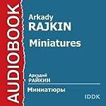 Miniatures [Russian Edition] | Arkady Rajkin