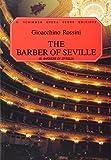 Gioacchino Rossini Il Barbiere Di Siviglia (Vocal Score) Opera by Various (1997) Paperback