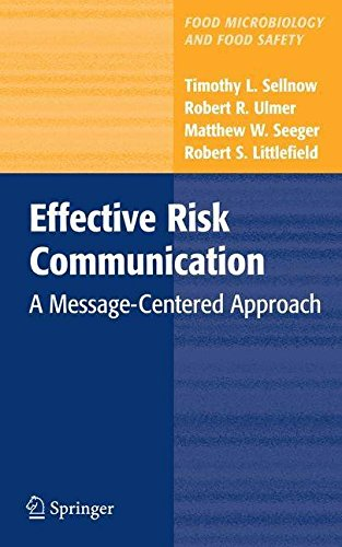 [(Effective Risk Communication: A Message-centered Approach)] [Author: Timothy L. Sellnow] published on (November, 2008) PDF