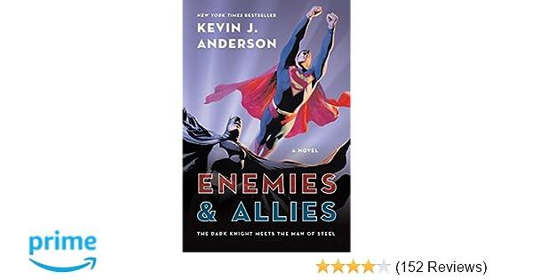 enemies and allies anderson kevin j