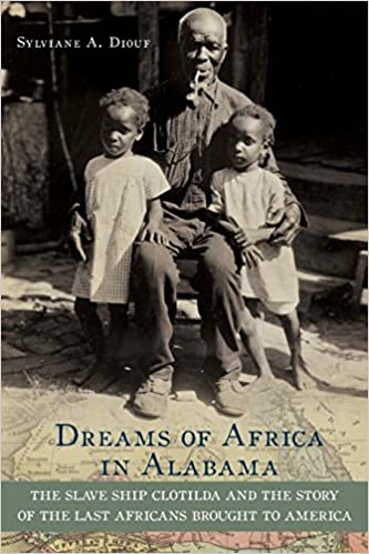 dreams of africa in alabama the slave ship clotilda and the story
