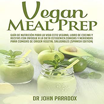 Amazoncom Vegan Meal Prep Spanish Edition Guía De