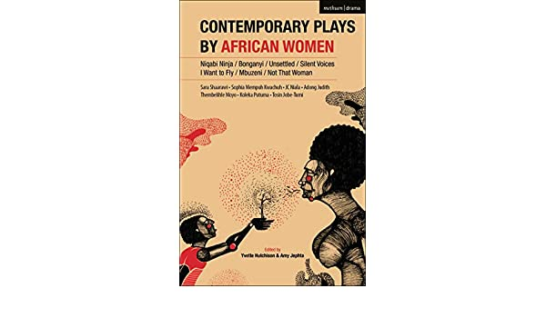 Contemporary Plays by African Women: Niqabi Ninja; Not That ...