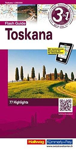 Toskana Flash Guide: 1:200 000 Straßenkarte mit Stadtplänen, Reiseführer und Fotos (Hallwag Flash Guide) (Englisch) Landkarte – Folded Map, 25. Juli 2013 Hallwag Kümmerly + Frey 3828307965 Karten / Stadtpläne / Europa Italien