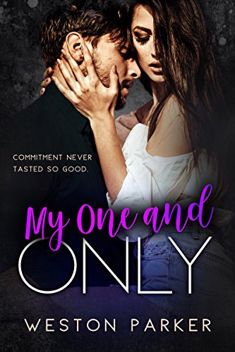 My One and Only: A Bad Boy Secret Baby Second Chance Romance cover