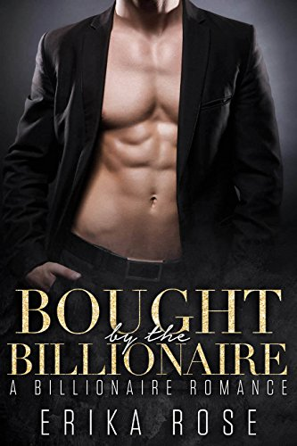 Bought By The Billionaire: A Billionaire Romance