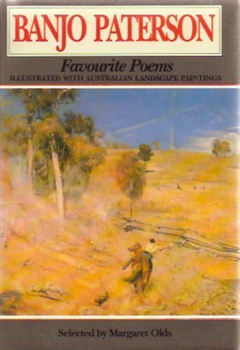(BANJO PATERSON FAVOURITE POEMS : Illustrated with Australian Landscape Paintings)