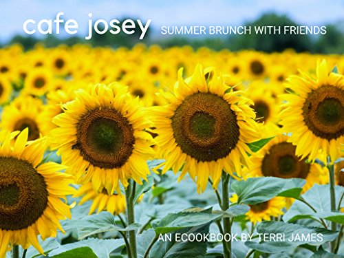 Café Josey: Summer Brunch with Friends by Terri Lynn James