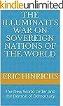 The Illuminati's War on Sovereign Nat...