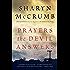 Prayers the Devil Answers: A Novel