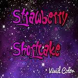 Strawberry Shortcake [Explicit]