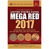 A Guide Book of Unied States Coins, 2nd Edition: The Official Red Book, Deluxe Edition