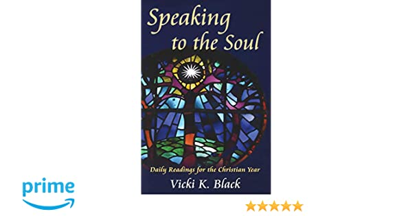 Speaking to the Soul: Daily Readings for the Christian Year