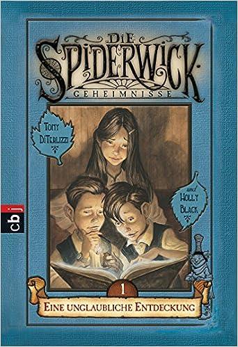 https://www.amazon.de/Die-Spiderwick-Geheimnisse-unglaubliche-Geheimnisse-Reihe/dp/3570220966/ref=sr_1_1?s=books&ie=UTF8&qid=1527794908&sr=1-1&keywords=spiderwick+1