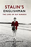 img - for Stalin's Englishman: The Lives of Guy Burgess book / textbook / text book