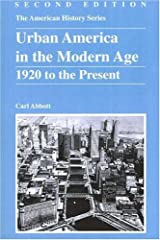 Urban America in the Modern Age: 1920 to the Present Paperback