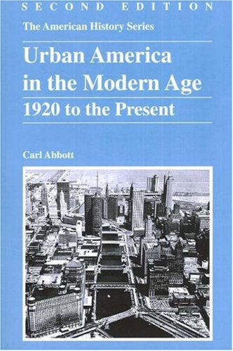 Urban America in the Modern Age: 1920 to the Present (Best Urban Neighborhoods In America)