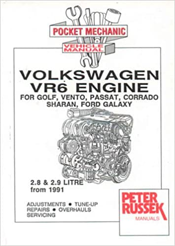 Vw vr6 engines 28 and 29 litre for vw golf iii vento passat vw vr6 engines 28 and 29 litre for vw golf iii vento passat corrado sharan transporter t4 from 1996 and ford galaxy engine manual peter russek fandeluxe Gallery