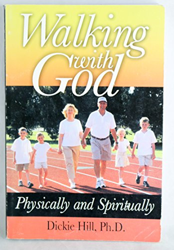 Walking With God: Physically and Spiritually