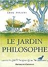 Le jardin philosophe par Pigani