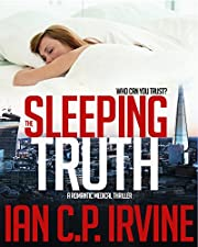 The Sleeping Truth : A Romantic Thriller (Omnibus Edition containing both Book One and Book Two)