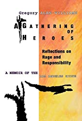 A Gathering of Heroes: Reflections on Rage and Responsibility