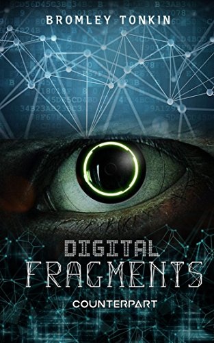 Digital Fragments (Counterpart Book 1)