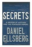 Secrets, Daniel Ellsberg, 0670030309