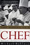 img - for The Making of a Chef: Mastering Heat at the Culinary Institute by Michael Ruhlman (1999-10-15) book / textbook / text book