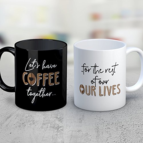 Old Married Couple Costume (Coffee Coffee Mug - Let's Have Coffee Together For The Rest Of Our Lives - Funny 11 oz Black and White Ceramic Tea Cup - Humorous and Cute Couple Gifts with Coffee Sayings)
